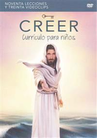 Creer - Curriculo Para Ninos DVD: Pensar, Actuar y Ser Como Jesus