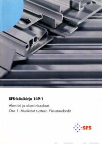 Alumiini ja alumiiniseokset - Aluminium and aluminium alloys