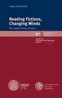Reading Fictions, Changing Minds: The Cognitive Value of Fiction