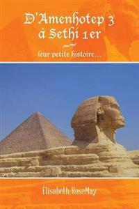 D'amenhotep 3 À Sethi 1er