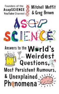 Asapscience - answers to the worlds weirdest questions, most persistent rum