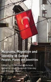 Museums, Migration and Identity in Europe