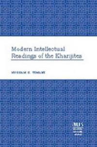 Modern Intellectual Readings of the Kharijites