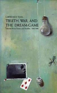 Truth, War and the Dream Game