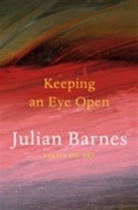 Keeping an eye open - essays on art
