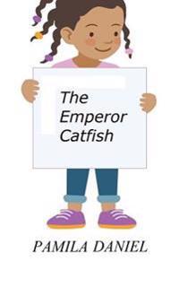 The Emperor Catfish