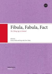 Fibula, Fabula, Fact