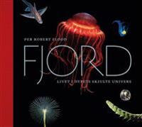 Fjord; livet i dypets skjulte univers - Per Robert Flood pdf epub