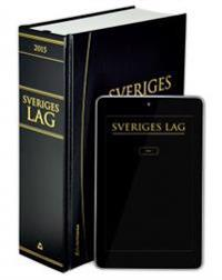 Sveriges lag 2015 : innehåller författningar som trätt i kraft per den 1 januari 2015