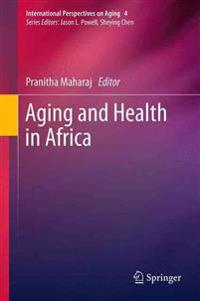 Aging and Health in Africa