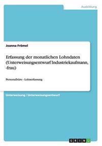Erfassung Der Monatlichen Lohndaten (Unterweisungsentwurf Industriekaufmann, -Frau)