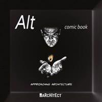 Alt Comic Book: Approaching Architecture