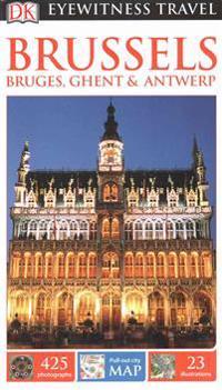 DK Eyewitness Travel Guide Brussels, Bruges, GhentAntwerp