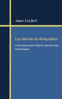 Les Theories de Boisguilbert