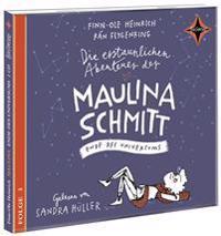 Die erstaunlichen Abenteuer der Maulina Schmitt 3. Ende des Universums