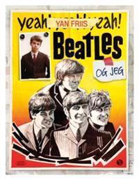 Beatles og jeg - Yan Friis | Ridgeroadrun.org