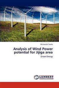 Analysis of Wind Power Potential for Jijiga Area