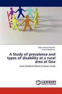 A Study of Prevalence and Types of Disability at a Rural Area at Goa