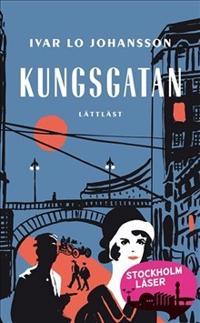 Kungsgatan / Lättläst klassiker