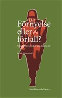 Förnyelse eller förfall?: Svenska försvaret efter kalla krigets slut