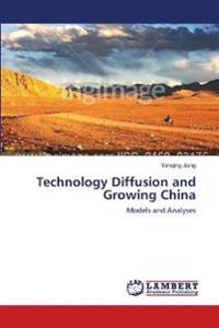 Technology Diffusion and Growing China