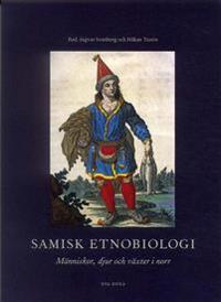 Samisk etnobiologi : Människor, djur och växter i norr