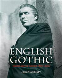 English gothic - classic horror cinema 1897-2015