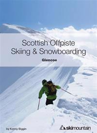 Scottish Offpiste SkiingSnowboarding: Glencoe
