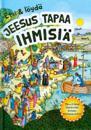 Jeesus tapaa ihmisiä
