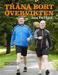 Träna bort övervikten med FATREX