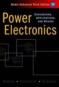Power electronics - converters, applications, and design