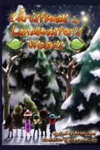 Christmas in Landmaster's Woods