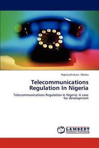 Telecommunications Regulation in Nigeria