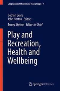 Play and Recreation, Health and Wellbeing