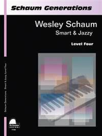 Schaum Generations Wesley Schaum - Smart & Jazzy