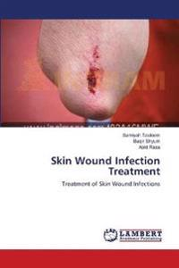 Skin Wound Infection Treatment