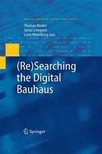 Re-searching the Digital Bauhaus