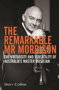 Remarkable Mr Morrison