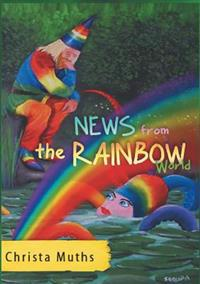 News from the Rainbow World