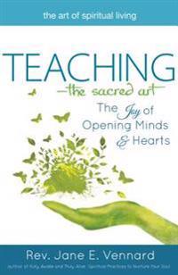 Teaching - the Sacred Art