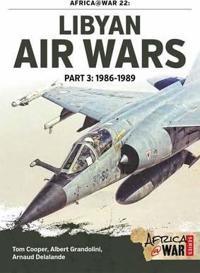 Libyan Air Wars Part 3: 1985-1989