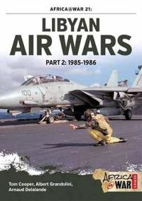 Libyan Air Wars 1985-1986