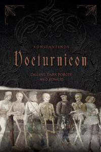 Nocturnicon - calling dark forces and powers