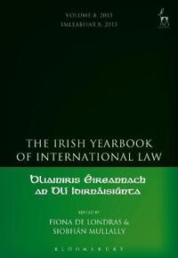 The Irish Yearbook of International Law 2013