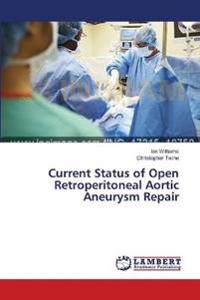 Current Status of Open Retroperitoneal Aortic Aneurysm Repair