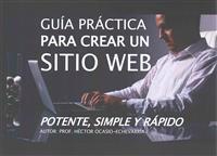 Guía práctica para crear un sitio web / Practical Guide to Creating a website