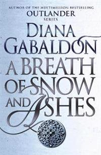 Breath of snow and ashes - (outlander 6)