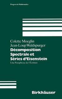 Decomposition Spectrale Et Series D'eisenstein