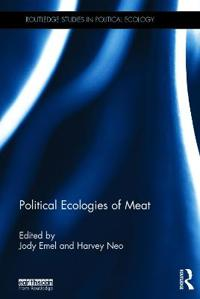 Political Ecologies of Meat
