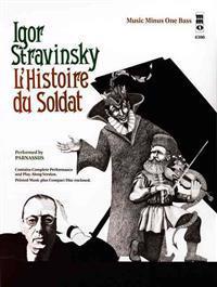 Stravinsky - L'Histoire Du Soldat: Music Minus One Bass